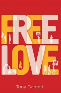 Free Love by Tony Garnett
