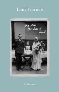 The Day The Music Died - Tony Garnett